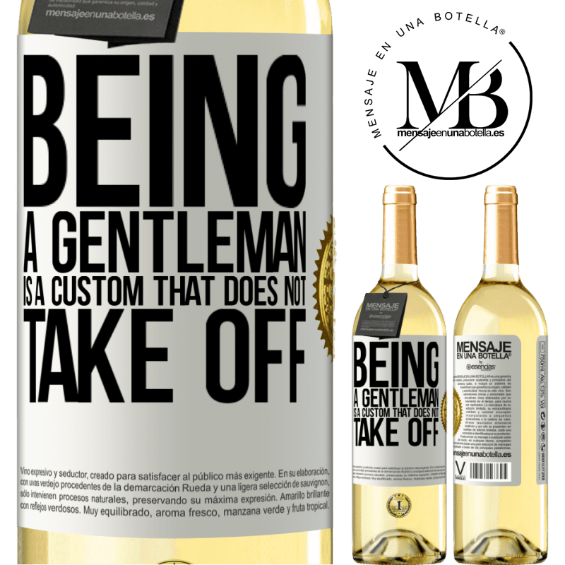 24,95 € Free Shipping | White Wine WHITE Edition Being a gentleman is a custom that does not take off White Label. Customizable label Young wine Harvest 2020 Verdejo