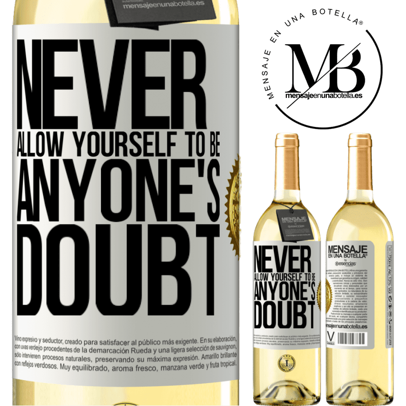 24,95 € Free Shipping   White Wine WHITE Edition Never allow yourself to be anyone's doubt White Label. Customizable label Young wine Harvest 2020 Verdejo