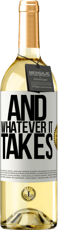 24,95 € Free Shipping   White Wine WHITE Edition And whatever it takes White Label. Customizable label Young wine Harvest 2020 Verdejo