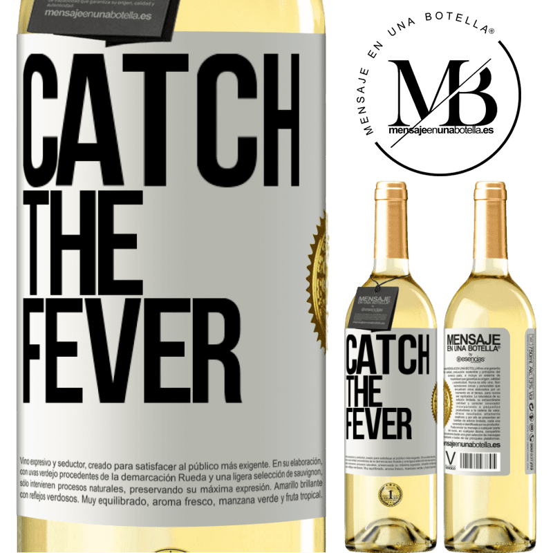 24,95 € Free Shipping | White Wine WHITE Edition Catch the fever White Label. Customizable label Young wine Harvest 2020 Verdejo