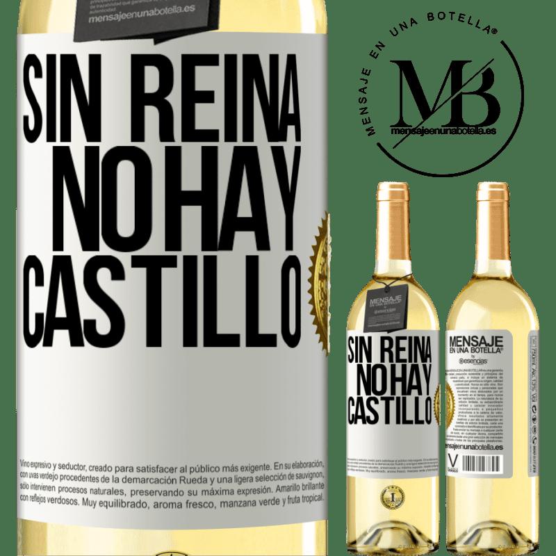 24,95 € Envío gratis | Vino Blanco Edición WHITE Sin reina, no hay castillo Etiqueta Blanca. Etiqueta personalizable Vino joven Cosecha 2020 Verdejo