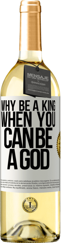 24,95 € Free Shipping | White Wine WHITE Edition Why be a king when you can be a God White Label. Customizable label Young wine Harvest 2020 Verdejo