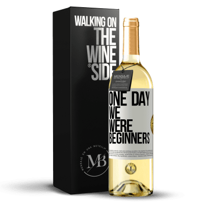 «One day we were beginners» WHITE Edition