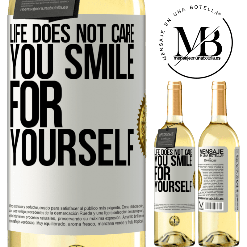 24,95 € Free Shipping | White Wine WHITE Edition Life does not care, you smile for yourself White Label. Customizable label Young wine Harvest 2020 Verdejo