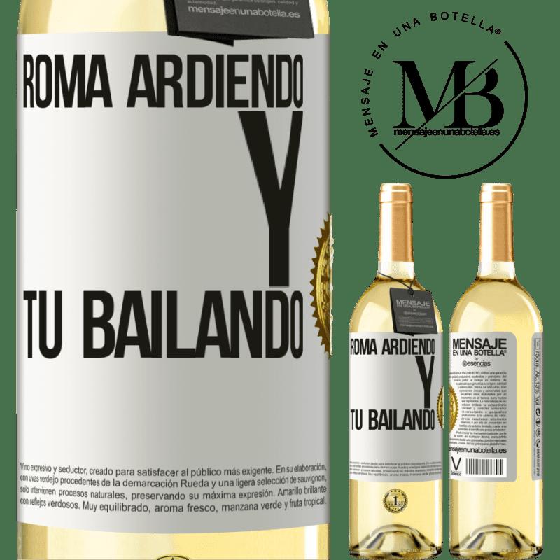 24,95 € Envío gratis | Vino Blanco Edición WHITE Roma ardiendo y tú bailando Etiqueta Blanca. Etiqueta personalizable Vino joven Cosecha 2020 Verdejo