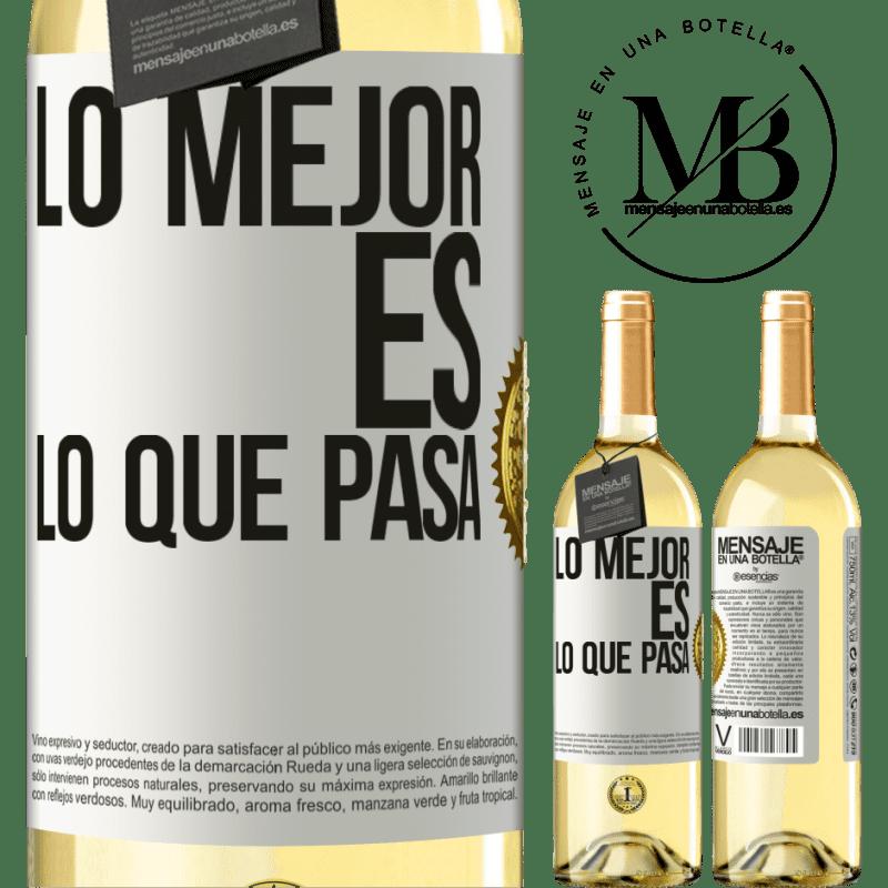 24,95 € Envío gratis | Vino Blanco Edición WHITE Lo mejor es lo que pasa Etiqueta Blanca. Etiqueta personalizable Vino joven Cosecha 2020 Verdejo