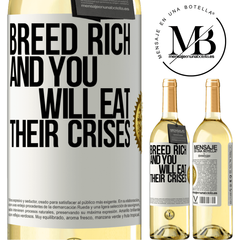 24,95 € Free Shipping | White Wine WHITE Edition Breed rich and you will eat their crises White Label. Customizable label Young wine Harvest 2020 Verdejo