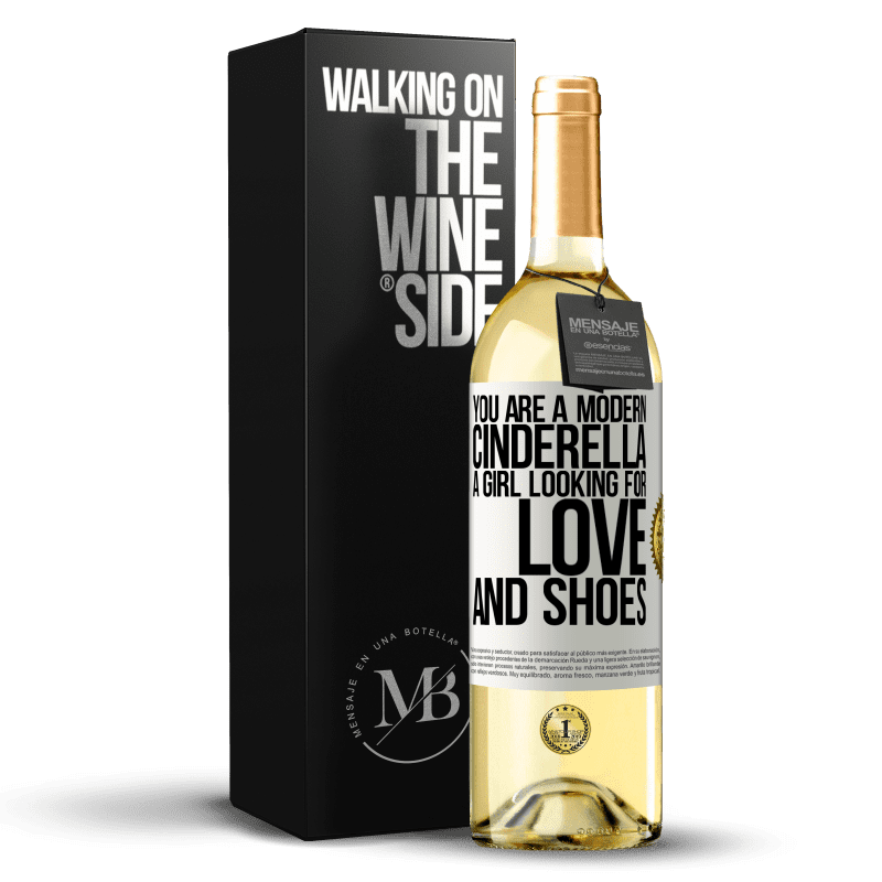 24,95 € Free Shipping   White Wine WHITE Edition You are a modern cinderella, a girl looking for love and shoes White Label. Customizable label Young wine Harvest 2020 Verdejo