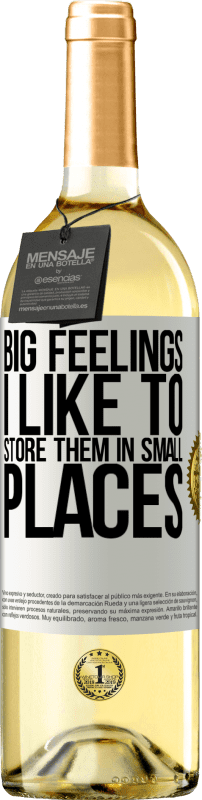 24,95 € Free Shipping | White Wine WHITE Edition Big feelings I like to store them in small places White Label. Customizable label Young wine Harvest 2020 Verdejo