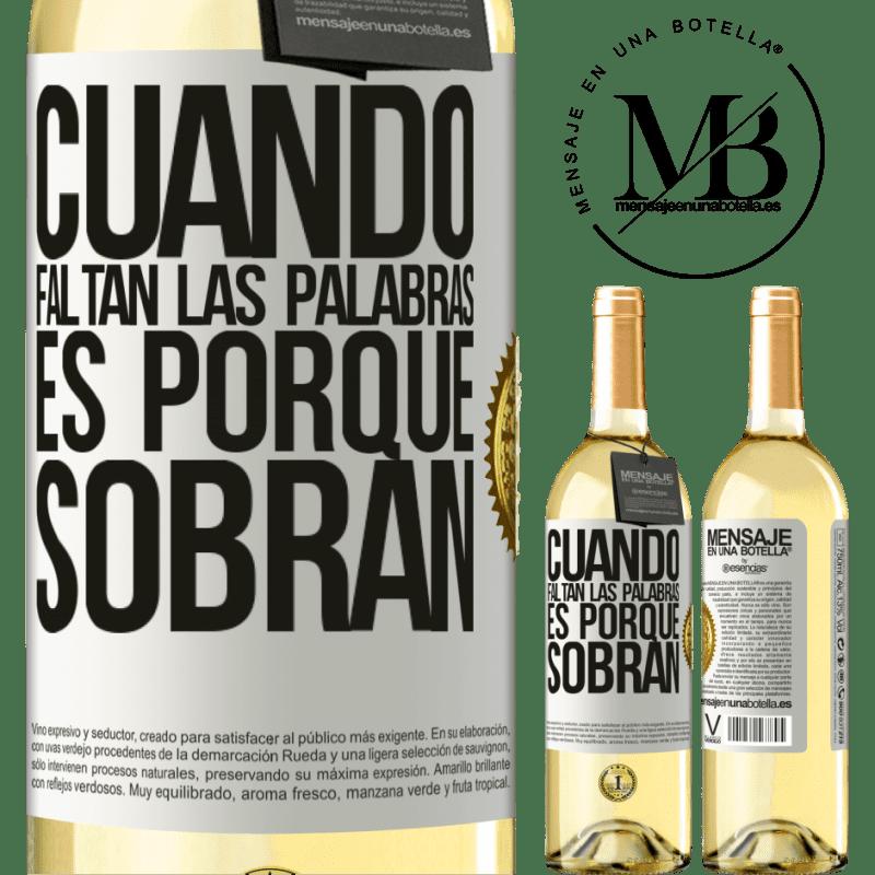 24,95 € Envoi gratuit   Vin blanc Édition WHITE Quand les mots manquent, c'est parce qu'ils restent Étiquette Blanche. Étiquette personnalisable Vin jeune Récolte 2020 Verdejo