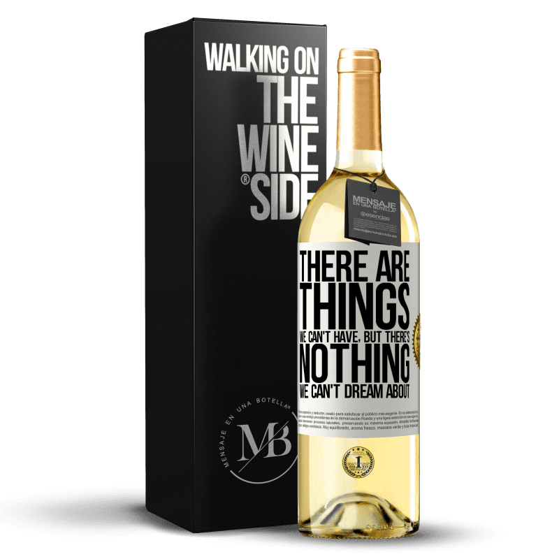 24,95 € Free Shipping   White Wine WHITE Edition There will be things we can't have, but there's nothing we can't dream about White Label. Customizable label Young wine Harvest 2020 Verdejo