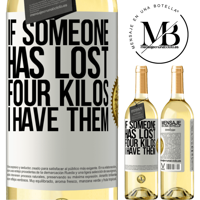 24,95 € Free Shipping | White Wine WHITE Edition If someone has lost four kilos. I have them White Label. Customizable label Young wine Harvest 2020 Verdejo