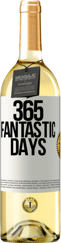 24,95 € Free Shipping   White Wine WHITE Edition 365 fantastic days White Label. Customizable label Young wine Harvest 2020 Verdejo