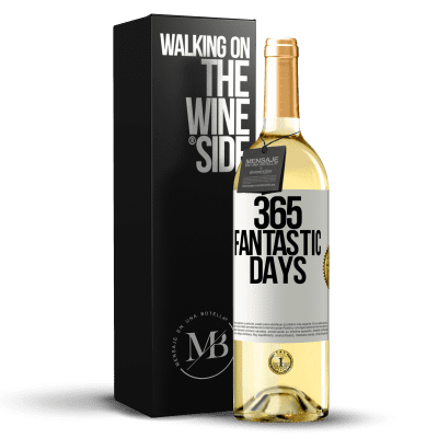 «365 fantastic days» WHITE Edition