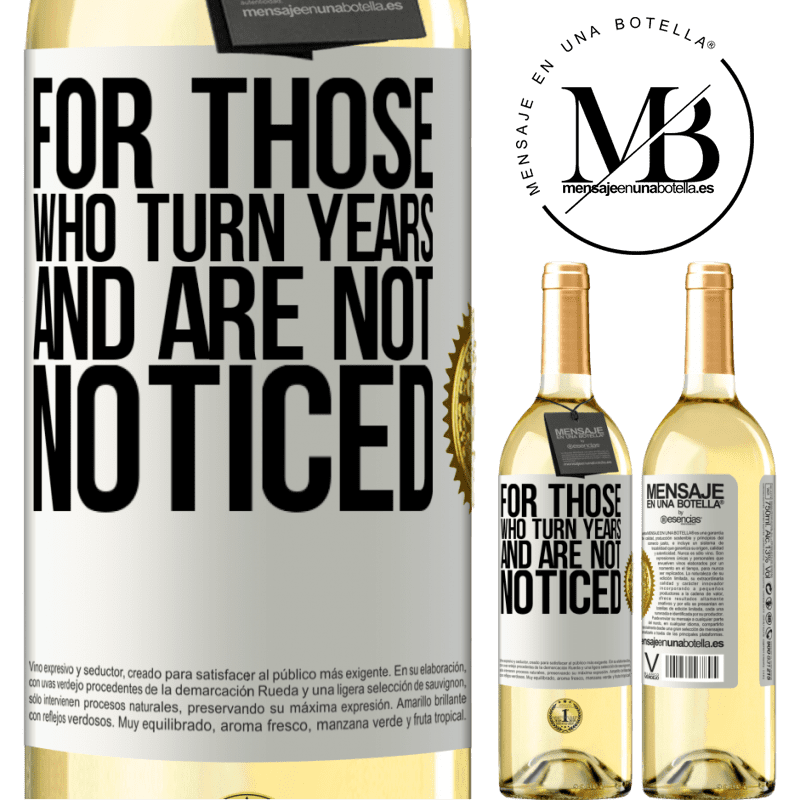 24,95 € Free Shipping   White Wine WHITE Edition For those who turn years and are not noticed White Label. Customizable label Young wine Harvest 2020 Verdejo