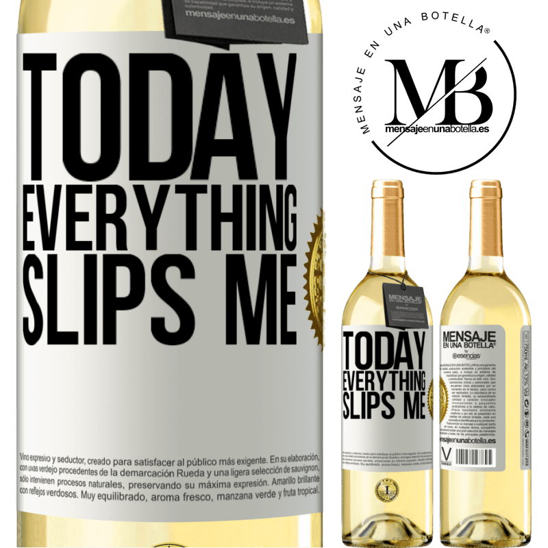 24,95 € Free Shipping | White Wine WHITE Edition Today everything slips me White Label. Customizable label Young wine Harvest 2020 Verdejo