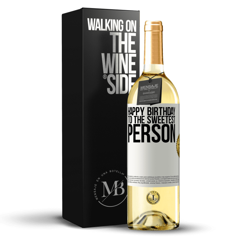 24,95 € Free Shipping   White Wine WHITE Edition Happy birthday to the sweetest person White Label. Customizable label Young wine Harvest 2020 Verdejo