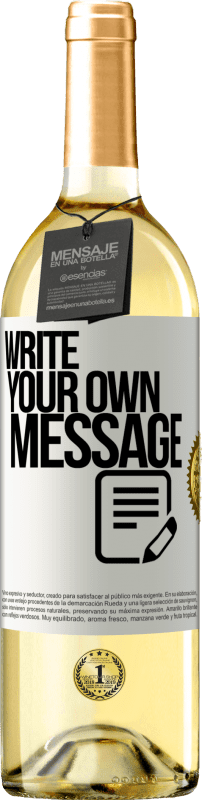24,95 € Free Shipping | White Wine WHITE Edition Write your own message White Label. Customizable label Young wine Harvest 2020 Verdejo