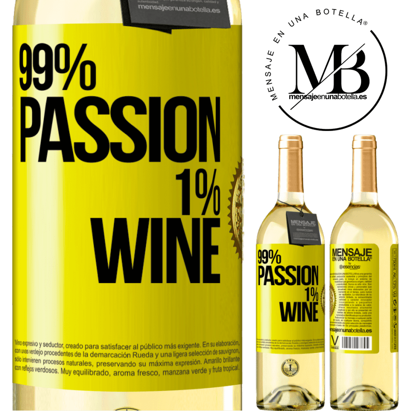 24,95 € Free Shipping   White Wine WHITE Edition 99% passion, 1% wine Yellow Label. Customizable label Young wine Harvest 2020 Verdejo