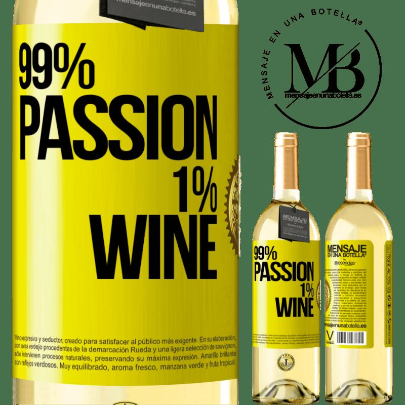 24,95 € Envío gratis | Vino Blanco Edición WHITE 99% passion, 1% wine Etiqueta Amarilla. Etiqueta personalizable Vino joven Cosecha 2020 Verdejo