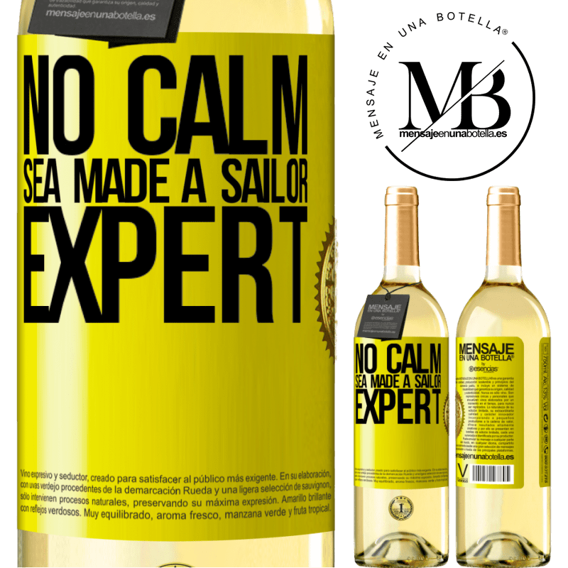24,95 € Free Shipping   White Wine WHITE Edition No calm sea made a sailor expert Yellow Label. Customizable label Young wine Harvest 2020 Verdejo