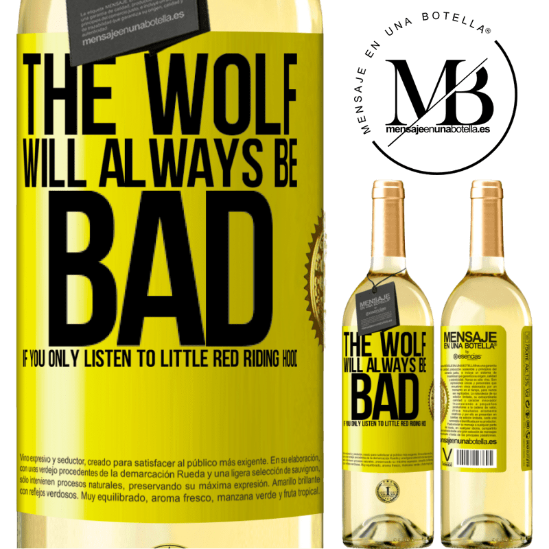 24,95 € Free Shipping   White Wine WHITE Edition The wolf will always be bad if you only listen to Little Red Riding Hood Yellow Label. Customizable label Young wine Harvest 2020 Verdejo
