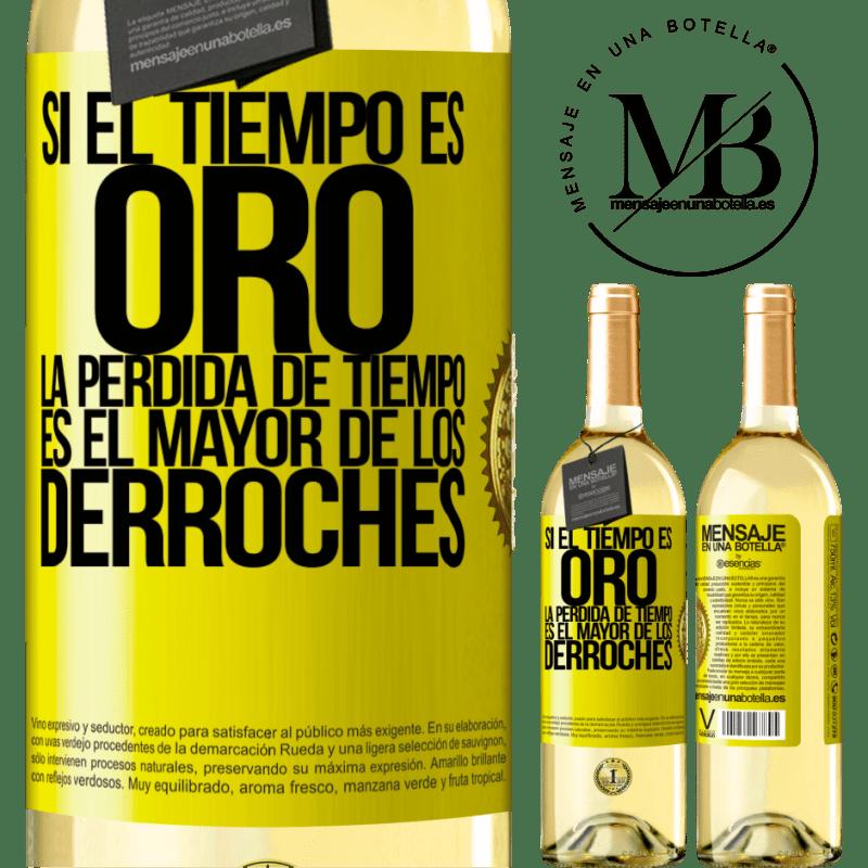 24,95 € Envío gratis | Vino Blanco Edición WHITE Si el tiempo es oro, la pérdida de tiempo es el mayor de los derroches Etiqueta Amarilla. Etiqueta personalizable Vino joven Cosecha 2020 Verdejo