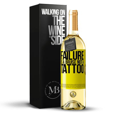 «Failure is a bruise, not a tattoo» WHITE Edition