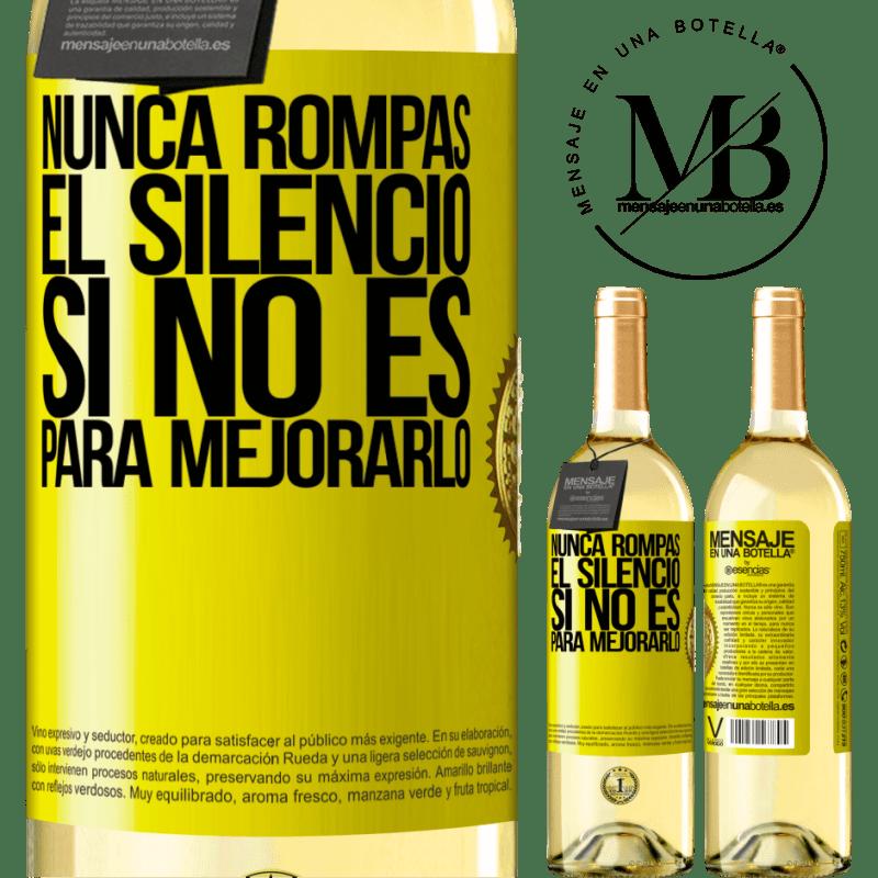 24,95 € Envío gratis | Vino Blanco Edición WHITE Nunca rompas el silencio si no es para mejorarlo Etiqueta Amarilla. Etiqueta personalizable Vino joven Cosecha 2020 Verdejo