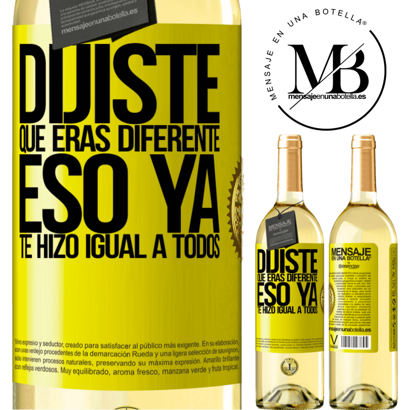 24,95 € Envoi gratuit   Vin blanc Édition WHITE Tu disais que tu étais différent, ça te rendait déjà pareil Étiquette Jaune. Étiquette personnalisable Vin jeune Récolte 2020 Verdejo