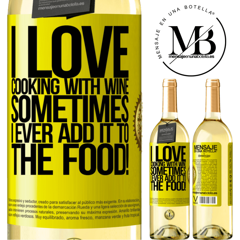24,95 € Free Shipping | White Wine WHITE Edition I love cooking with wine. Sometimes I ever add it to the food! Yellow Label. Customizable label Young wine Harvest 2020 Verdejo