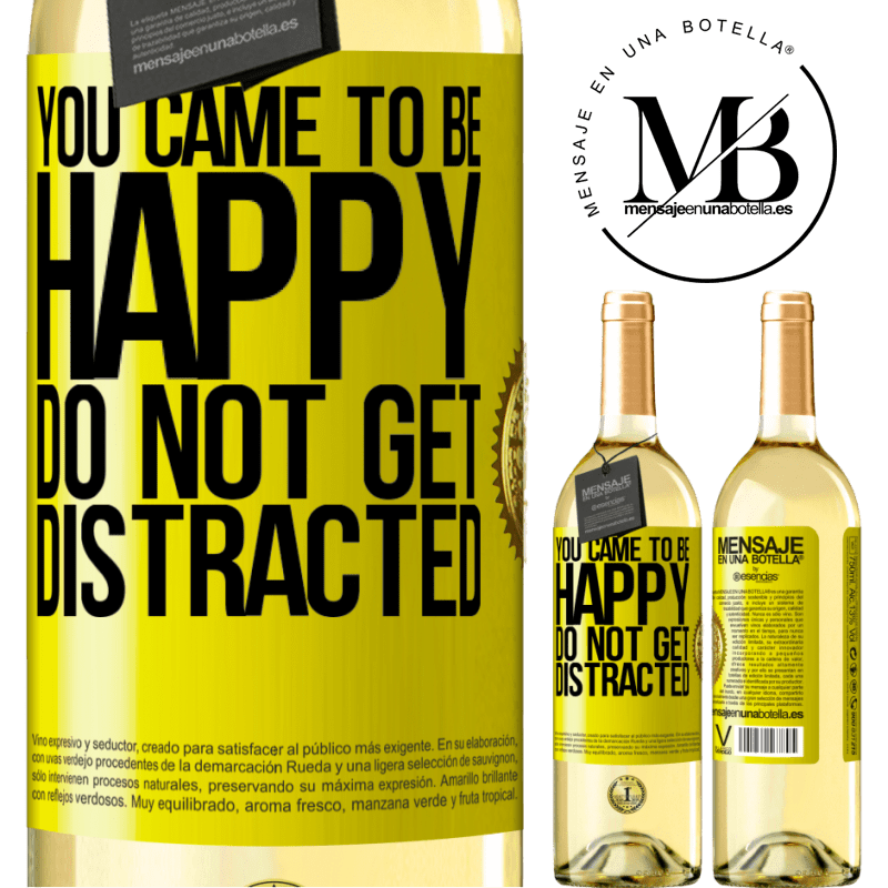 24,95 € Free Shipping | White Wine WHITE Edition You came to be happy. Do not get distracted Yellow Label. Customizable label Young wine Harvest 2020 Verdejo