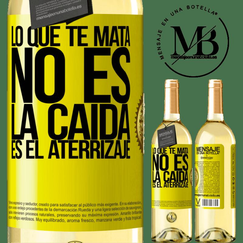 24,95 € Envoi gratuit | Vin blanc Édition WHITE Ce qui te tue, ce n'est pas la chute, c'est l'atterrissage Étiquette Jaune. Étiquette personnalisable Vin jeune Récolte 2020 Verdejo