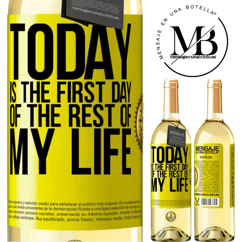 24,95 € Free Shipping | White Wine WHITE Edition Today is the first day of the rest of my life Yellow Label. Customizable label Young wine Harvest 2020 Verdejo