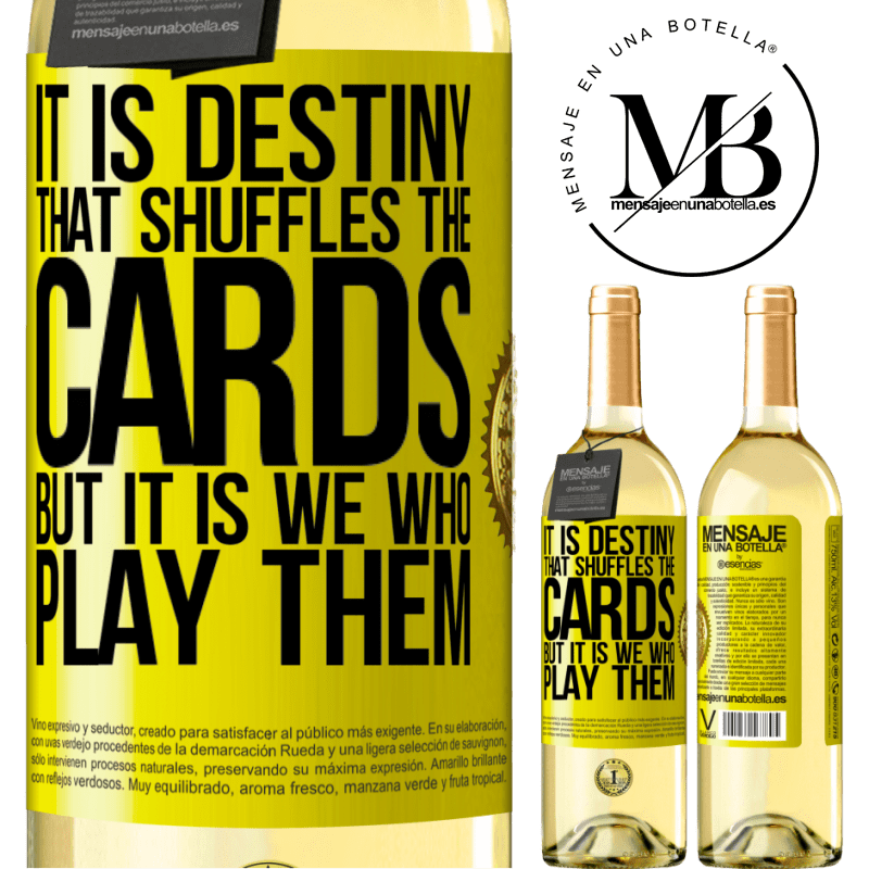 24,95 € Free Shipping   White Wine WHITE Edition It is destiny that shuffles the cards, but it is we who play them Yellow Label. Customizable label Young wine Harvest 2020 Verdejo
