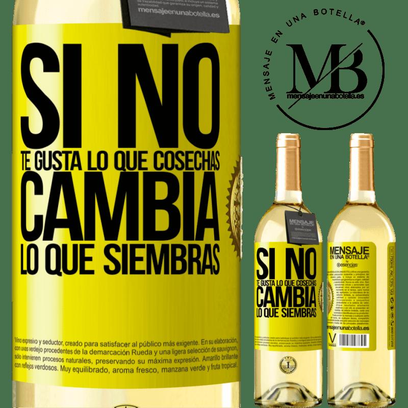 24,95 € Envío gratis | Vino Blanco Edición WHITE Si no te gusta lo que cosechas, cambia lo que siembras Etiqueta Amarilla. Etiqueta personalizable Vino joven Cosecha 2020 Verdejo