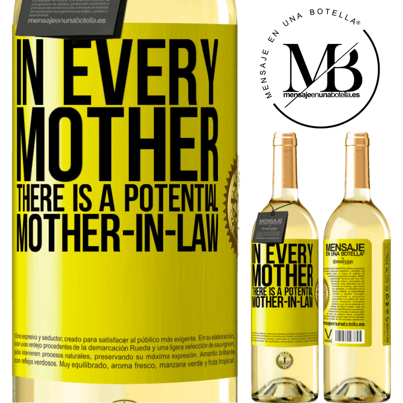 24,95 € Free Shipping   White Wine WHITE Edition In every mother there is a potential mother-in-law Yellow Label. Customizable label Young wine Harvest 2020 Verdejo