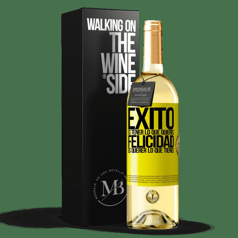 24,95 € Envoi gratuit   Vin blanc Édition WHITE le succès est d'avoir ce que vous voulez. Le bonheur veut ce que vous avez Étiquette Jaune. Étiquette personnalisable Vin jeune Récolte 2020 Verdejo