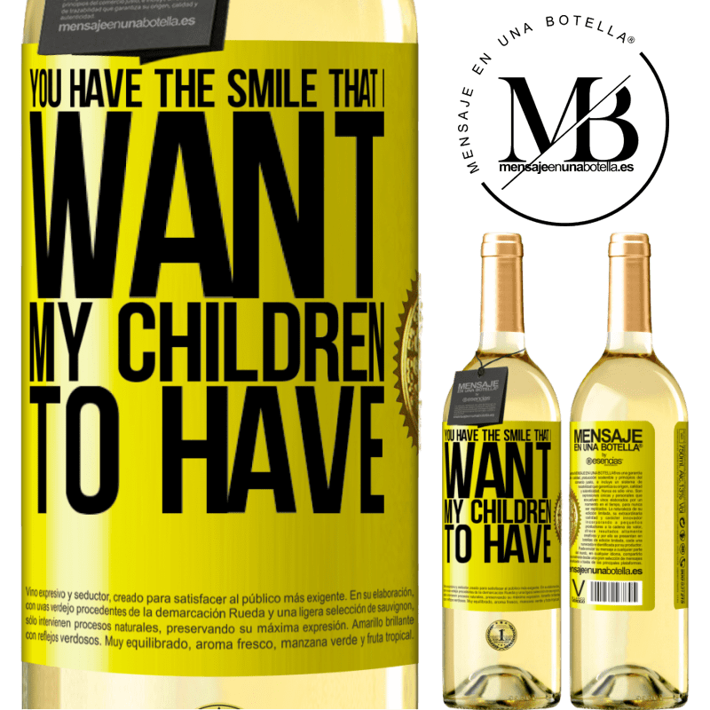 24,95 € Free Shipping | White Wine WHITE Edition You have the smile that I want my children to have Yellow Label. Customizable label Young wine Harvest 2020 Verdejo