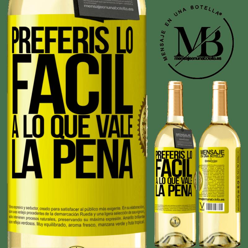 24,95 € Envío gratis | Vino Blanco Edición WHITE Preferís lo fácil a lo que vale la pena Etiqueta Amarilla. Etiqueta personalizable Vino joven Cosecha 2020 Verdejo