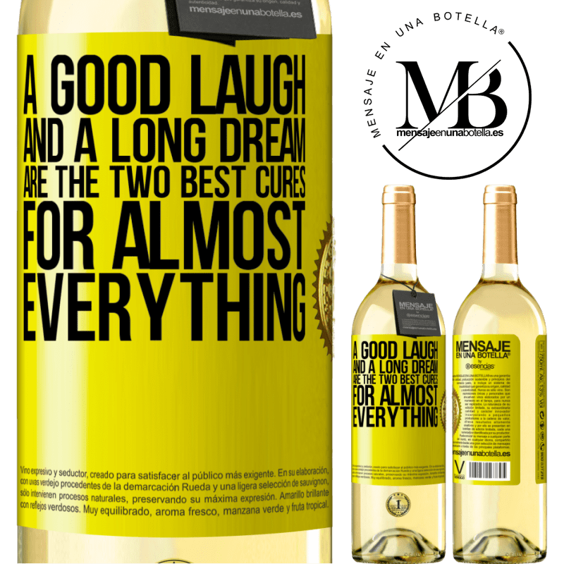 24,95 € Free Shipping   White Wine WHITE Edition A good laugh and a long dream are the two best cures for almost everything Yellow Label. Customizable label Young wine Harvest 2020 Verdejo