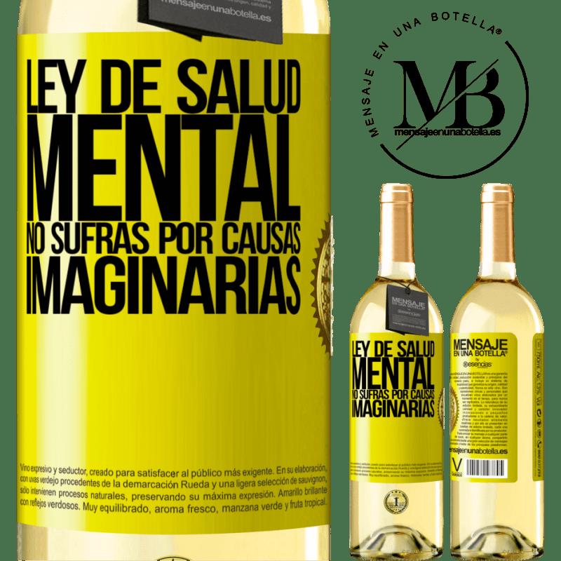 24,95 € Envoi gratuit   Vin blanc Édition WHITE Loi sur la santé mentale: ne souffrez pas pour des causes imaginaires Étiquette Jaune. Étiquette personnalisable Vin jeune Récolte 2020 Verdejo