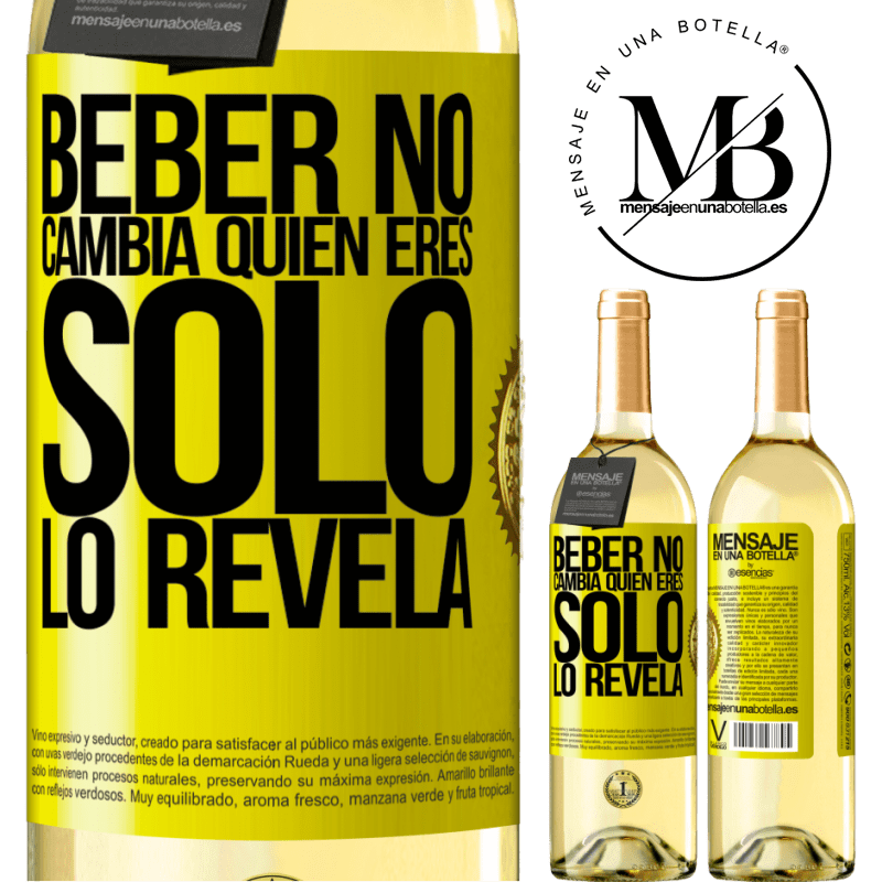 24,95 € Envío gratis | Vino Blanco Edición WHITE Beber no cambia quien eres, sólo lo revela Etiqueta Amarilla. Etiqueta personalizable Vino joven Cosecha 2020 Verdejo