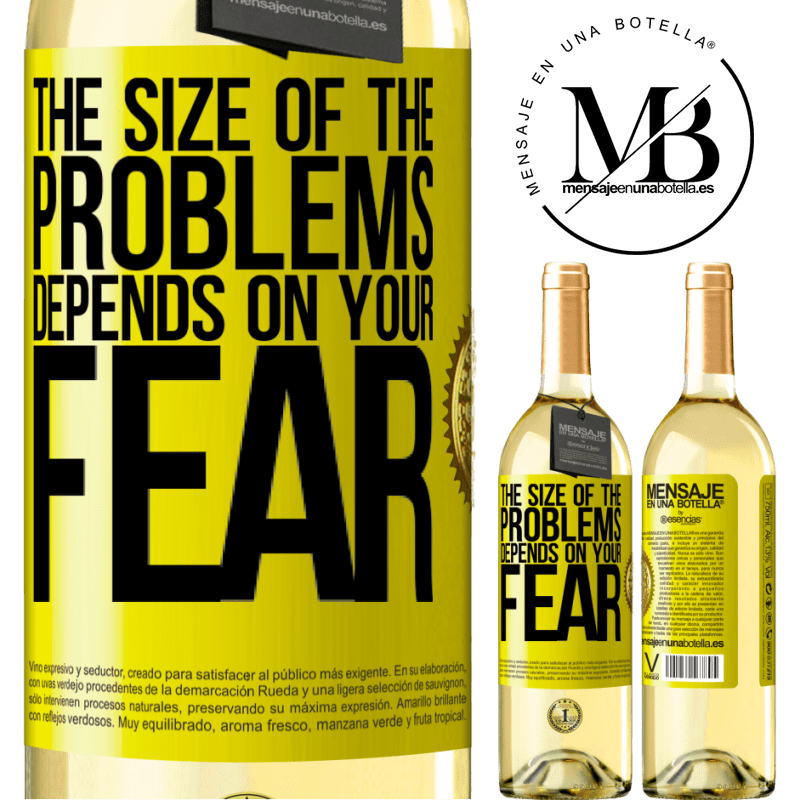 24,95 € Free Shipping   White Wine WHITE Edition The size of the problems depends on your fear Yellow Label. Customizable label Young wine Harvest 2020 Verdejo