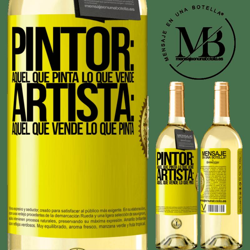 24,95 € Envoi gratuit   Vin blanc Édition WHITE Peintre: celui qui peint ce qu'il vend. Artiste: celui qui vend ce qu'il peint Étiquette Jaune. Étiquette personnalisable Vin jeune Récolte 2020 Verdejo