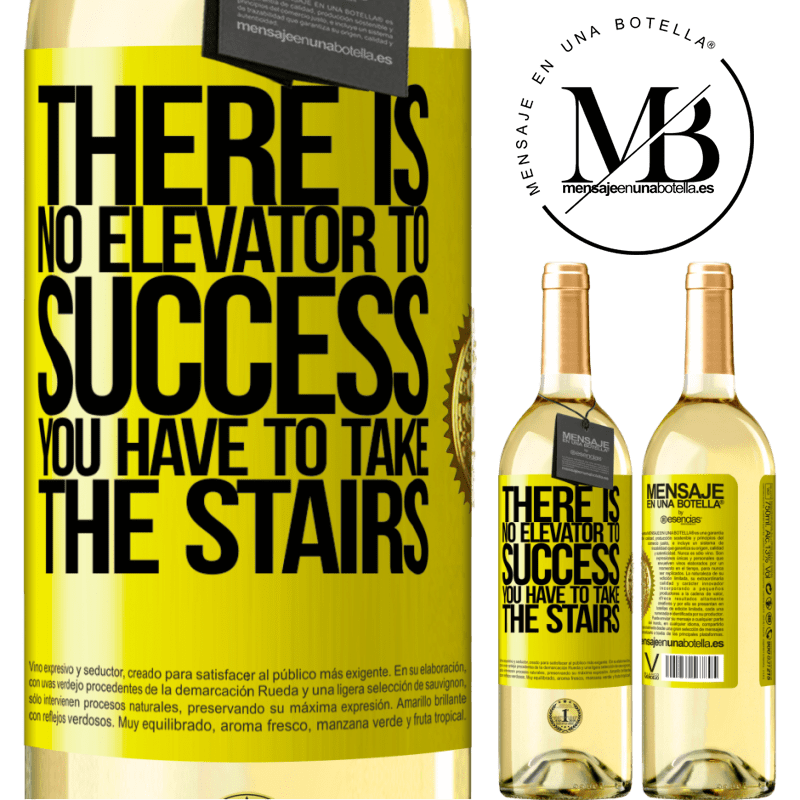 24,95 € Free Shipping | White Wine WHITE Edition There is no elevator to success. Yo have to take the stairs Yellow Label. Customizable label Young wine Harvest 2020 Verdejo