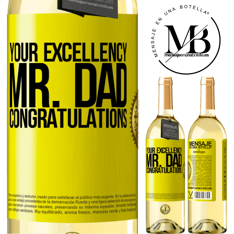 24,95 € Free Shipping | White Wine WHITE Edition Your Excellency Mr. Dad. Congratulations Yellow Label. Customizable label Young wine Harvest 2020 Verdejo