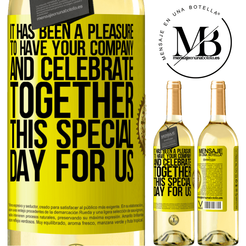 24,95 € Free Shipping   White Wine WHITE Edition It has been a pleasure to have your company and celebrate together this special day for us Yellow Label. Customizable label Young wine Harvest 2020 Verdejo