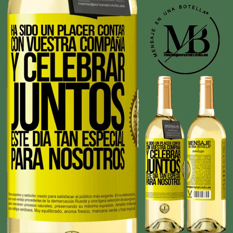 24,95 € Envío gratis | Vino Blanco Edición WHITE Ha sido un placer contar con vuestra compañía y celebrar juntos este día tan especial para nosotros Etiqueta Amarilla. Etiqueta personalizable Vino joven Cosecha 2020 Verdejo