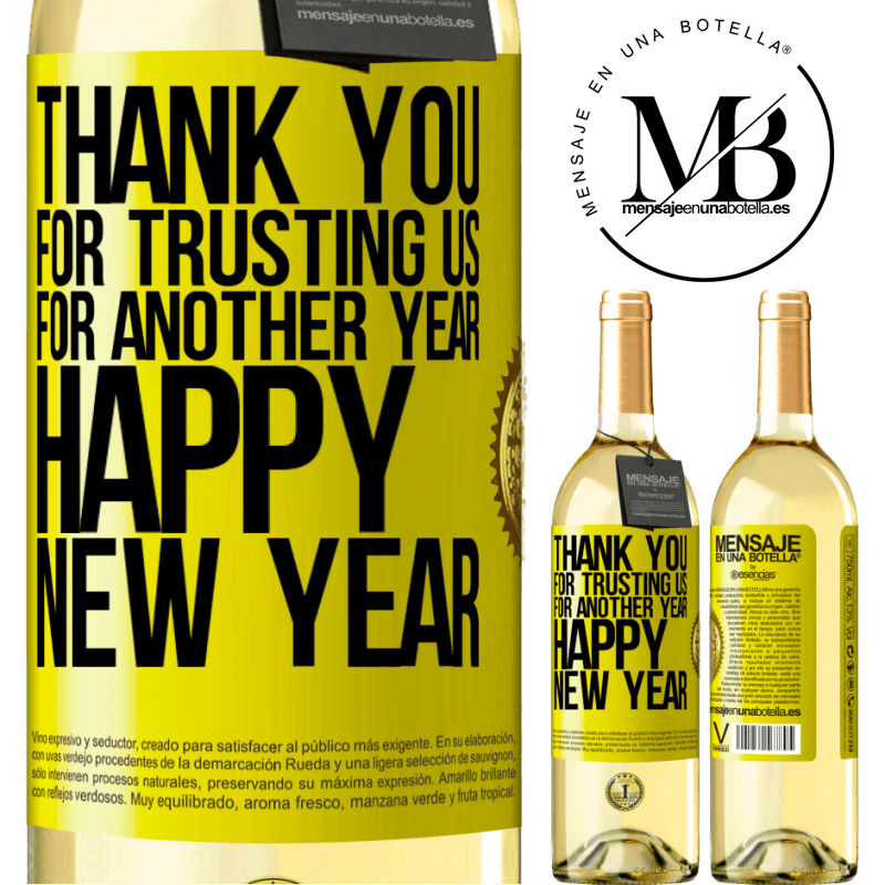 24,95 € Free Shipping | White Wine WHITE Edition Thank you for trusting us for another year. Happy New Year Yellow Label. Customizable label Young wine Harvest 2020 Verdejo